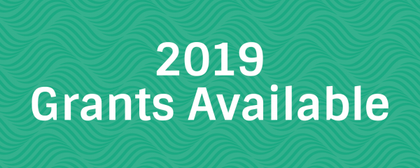2019 Grants Available